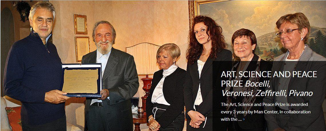 ART, SCIENCE AND PEACE PRIZE <i>Bocelli,<br>Veronesi, Zeffirelli, Pivano</i>