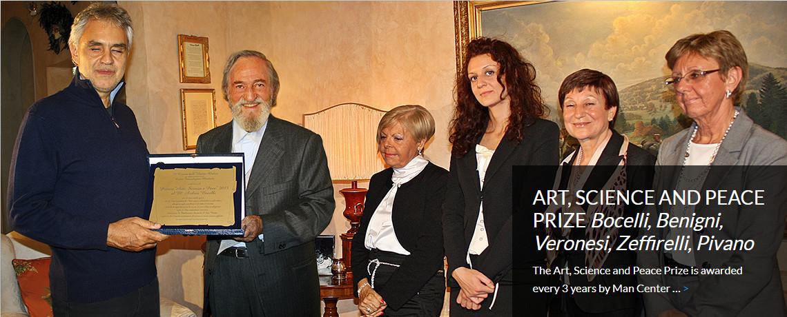 ART, SCIENCE AND PEACE PRIZE <i>Bocelli, Benigni,<br>Veronesi, Zeffirelli, Pivano</i>